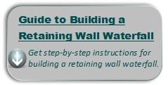 retaining wall waterfall instructions